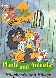 Bedbug Bible Gang: Plants and Animals - Shepherds & Sheep