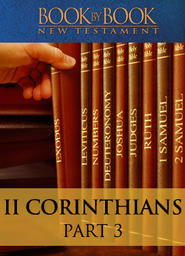 Book By Book: 2 Corinthians Part 3 - Transformed into Christ's likeness (2:12-3:18)