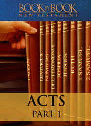 Book By Book: Acts Part 1 -You will be my witnesses (1:1-26)