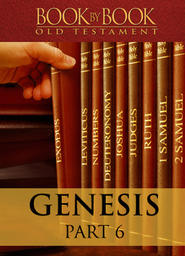 Book By Book: Genesis - Part 6 - The Beginning of the Sacraments (Ch. 17-24)