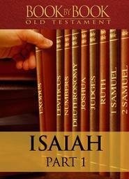 Book by Book: Isaiah Part 1 - Human Shame