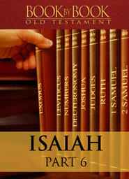 Book by Book: Isaiah Part 6 - The Glory of the Angel of the Lord