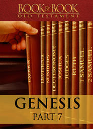 Book By Book: Genesis - Part 7 - The Beginning of Election (Ch. 25-31)