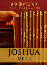 Book By Book: Joshua - Part 4 - Judging the Nations