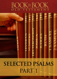 Book by Book: Selected Psalms - Part 1 - Psalm 20 - The Lord Saves His Anointed