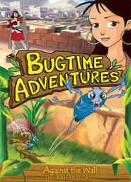 Bugtime Adventures: Against The Wall