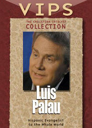 Christian Catalysts Collection: VIPS - Luis Palau