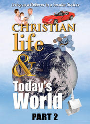 Christian Life & Today's World - Part 2 - Who am I? What am I?