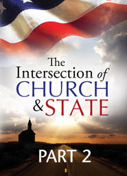Intersection of Church and State - Part 2