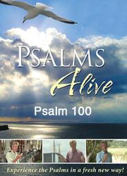 Psalms Alive with Billy Angel - Psalms 100