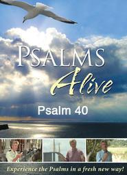 Psalms Alive with Billy Angel - Psalms 40