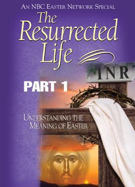 The Resurrected Life