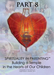 Spirituality in Parenting Part 8 - Self Control