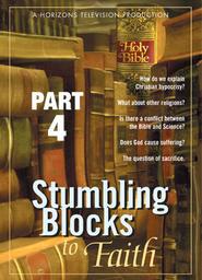 Stumbling Blocks to Faith Part 4 -Suffering
