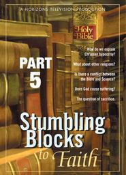 Stumbling Blocks to Faith Part 5 - Sacrifice