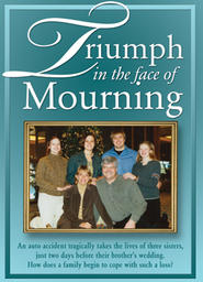 Triumph in the Face of Mourning