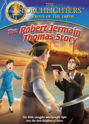 Torchlighters - Robert Jermain Thomas