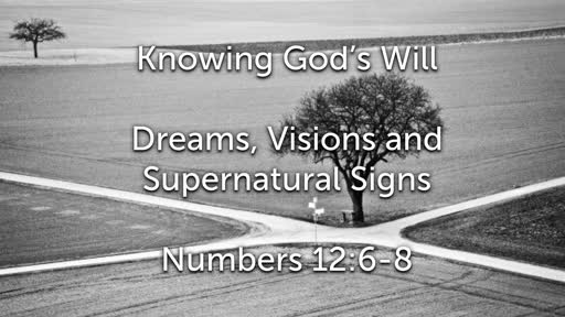 Sunday, July 21 - AM - Jack Caron - The Will of God - Dreams, Visions and Supernatural Signs