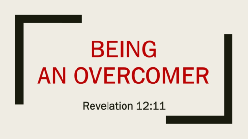 Being an Overcomer