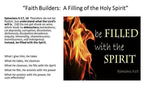 Faith Builders: A Filling of the Holly spirit