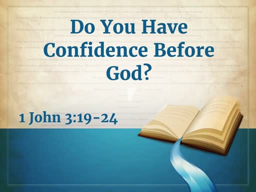 Do You Have Confidence Before God