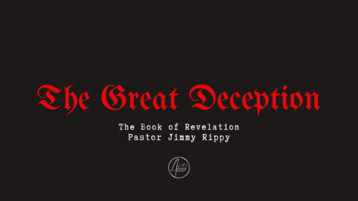 The Great Deception - Part 2
