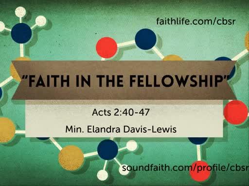 """7.21.19 """"Faith in the Fellowship"""""""