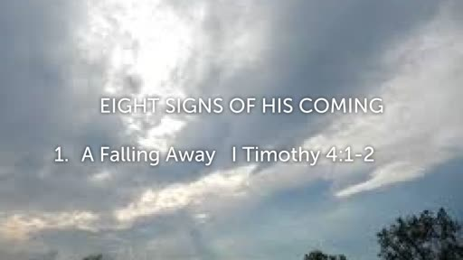 Eight Signs of His Coming
