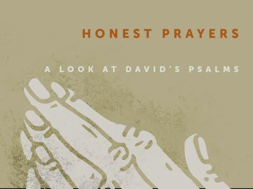 Honest Prayers- 7/21/19