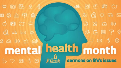 Mental Health Month - Life's Issues