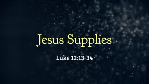 Jesus Supplies - 07.21.19 AM