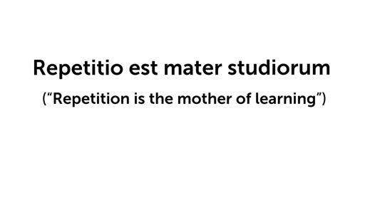 "Special: ""Repetition is the mother of learning """