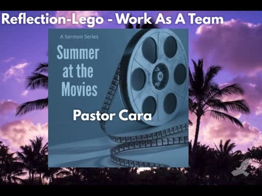 Summer at the Movies: Lego - Working Together