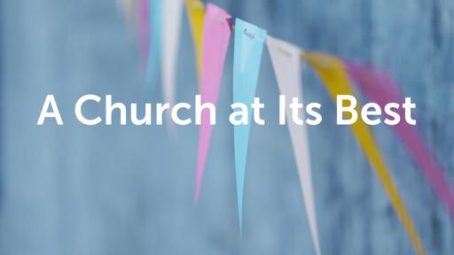 A Church at Its Best