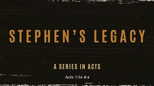 Stephen's Legacy