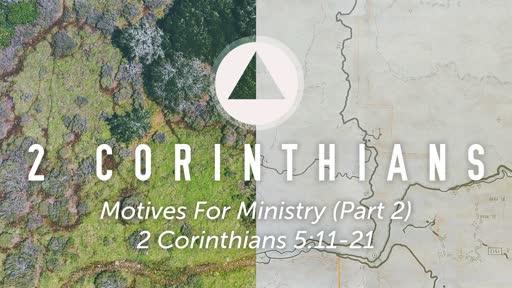 Sunday, July 21 - PM - Jack Caron - The Motives for Ministry (Part 2)