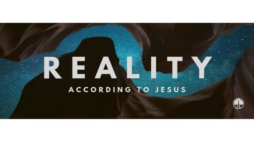 Reality According to Jesus