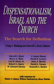 Dispensationalism, Israel, and the Church