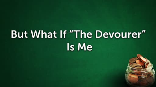 "But What If ""The Devourer"" Is Me"