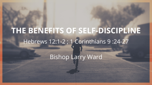 The Benefits Of Self-Discipline