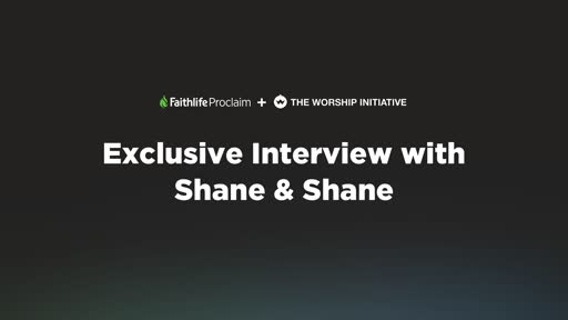 Exclusive Interview with Shane & Shane