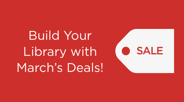 Build Your Library with March's Deals!