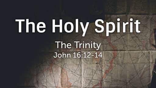 395 - The Trinity - The Holy Spirit