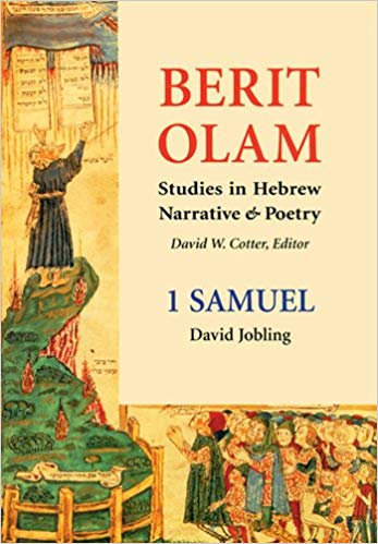 Berit Olam: Studies in Hebrew Narrative & Poetry: 1 Samuel