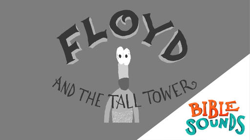 Floyd and the Tall Tower