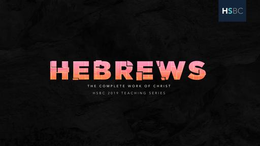 Hebrews 4:14-6:18