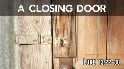 A Closing Door