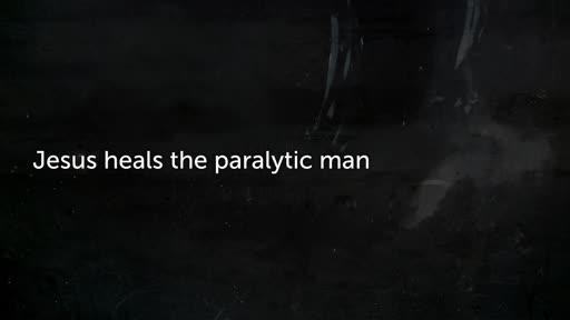 Jesus heals  the paralytic man