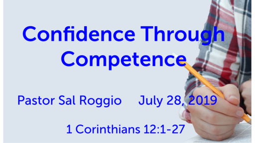 July 28, 2019:  Confidence Through Competence