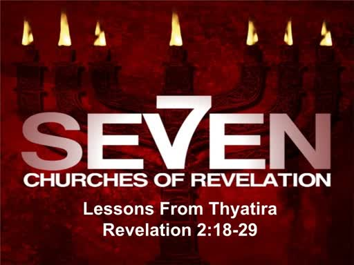 Lessons From Thyatira